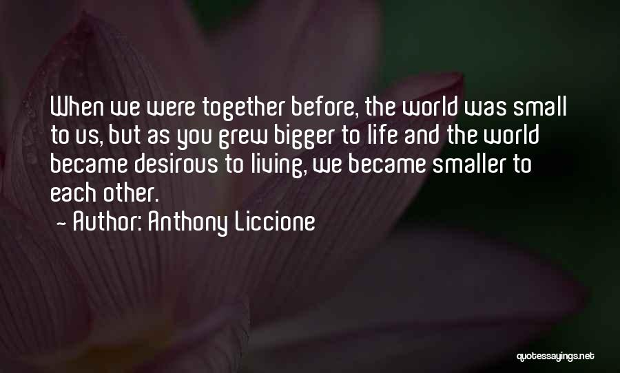 Love Money And Happiness Quotes By Anthony Liccione