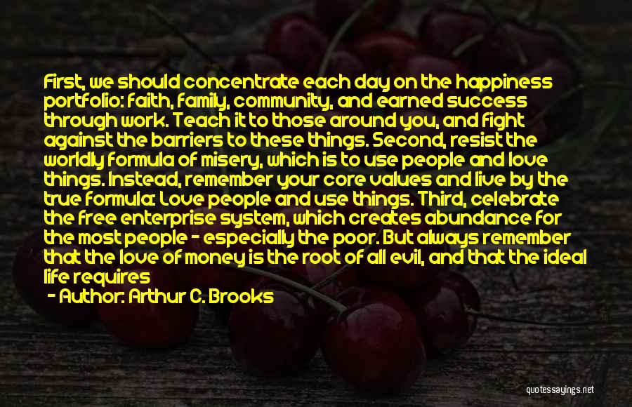 Love Money And Happiness Quotes By Arthur C. Brooks