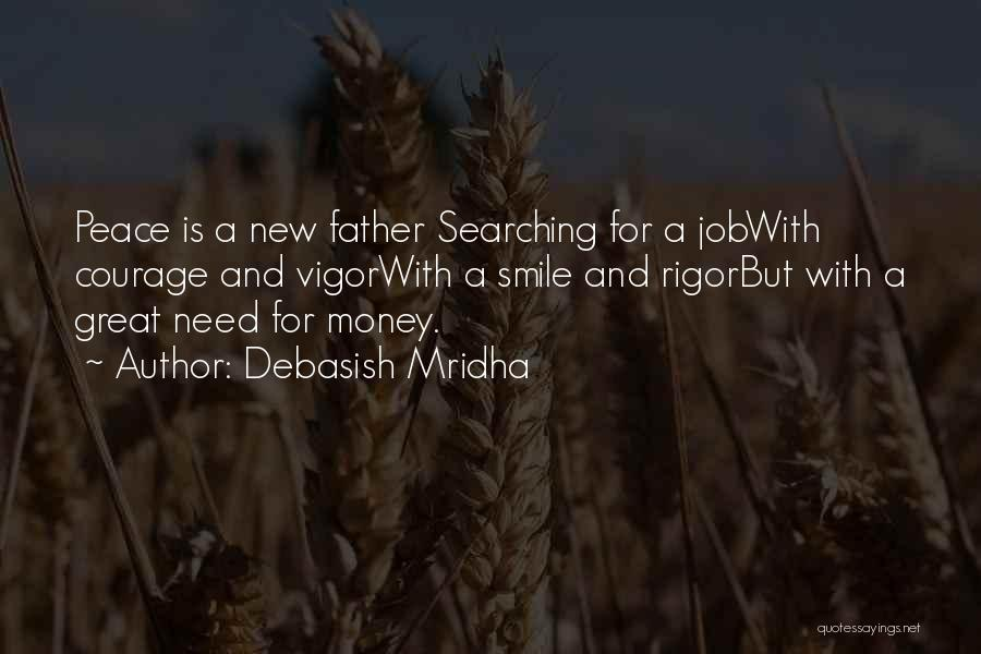 Love Money And Happiness Quotes By Debasish Mridha