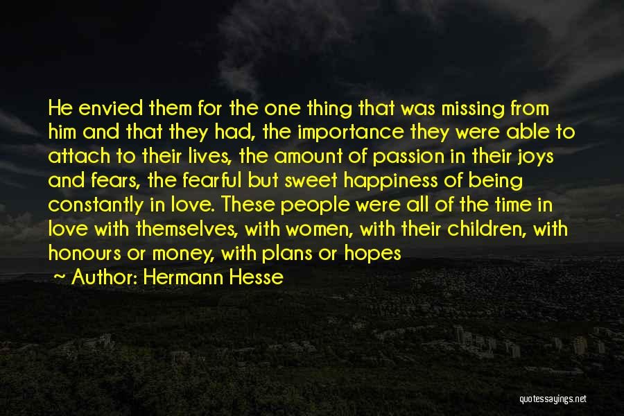 Love Money And Happiness Quotes By Hermann Hesse