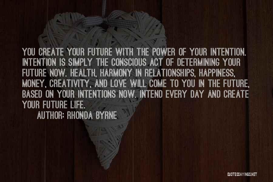 Love Money And Happiness Quotes By Rhonda Byrne