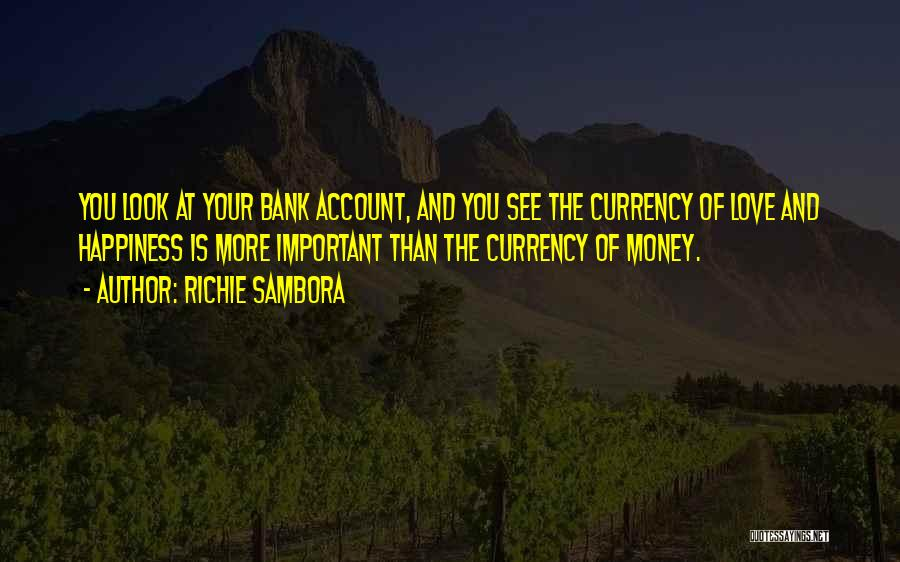 Love Money And Happiness Quotes By Richie Sambora
