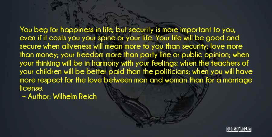 Love Money And Happiness Quotes By Wilhelm Reich