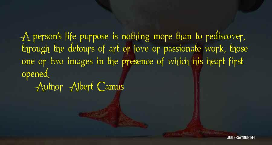 Love More Than Life Quotes By Albert Camus