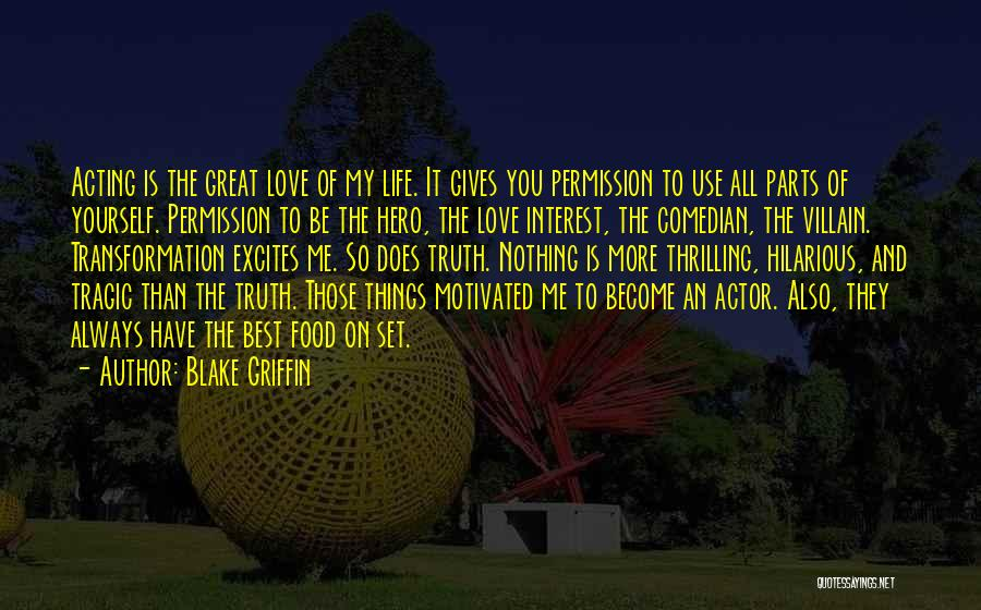 Love More Than Life Quotes By Blake Griffin