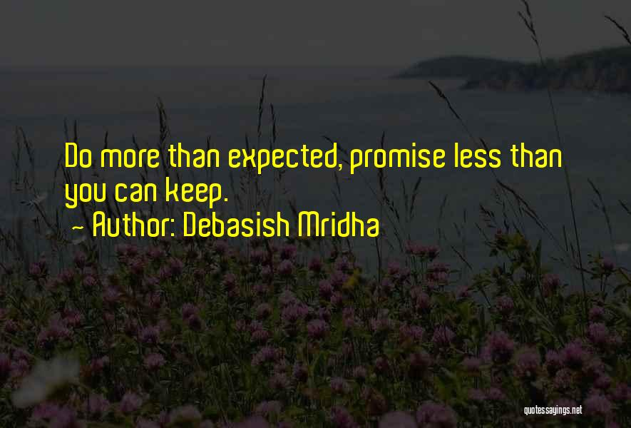 Love More Than Life Quotes By Debasish Mridha