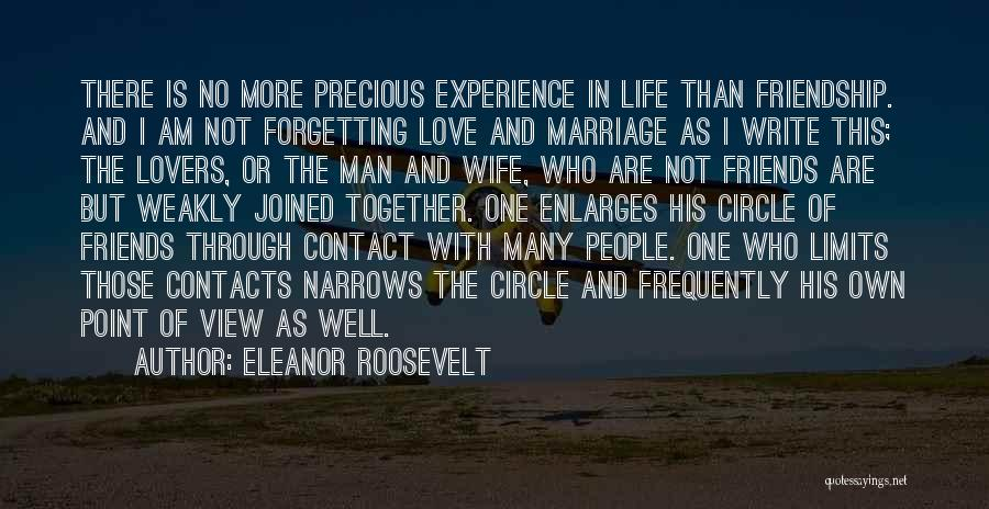 Love More Than Life Quotes By Eleanor Roosevelt