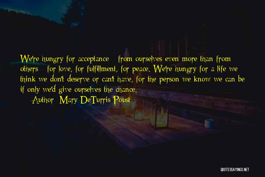 Love More Than Life Quotes By Mary DeTurris Poust