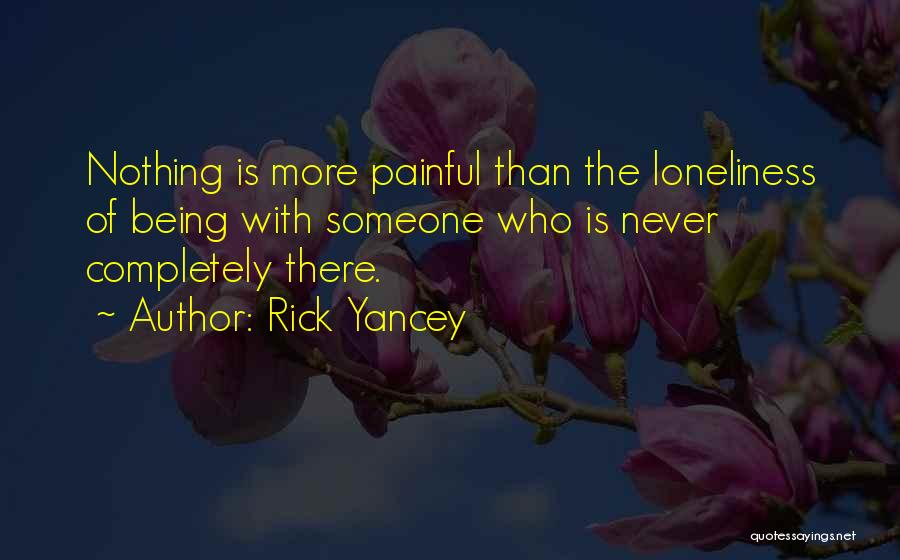 Love More Than Life Quotes By Rick Yancey