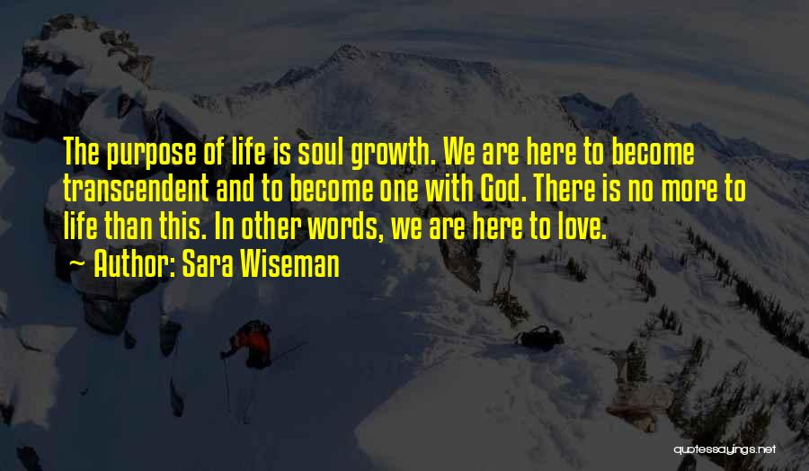 Love More Than Life Quotes By Sara Wiseman
