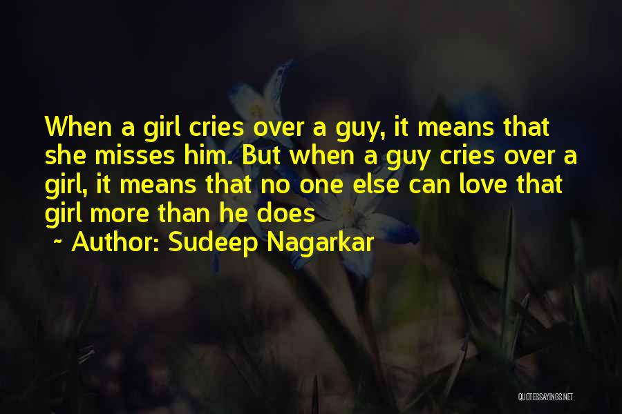 Love More Than Life Quotes By Sudeep Nagarkar