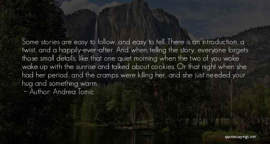 Love Morning Quotes By Andrea Tomic