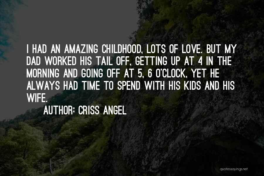 Love Morning Quotes By Criss Angel