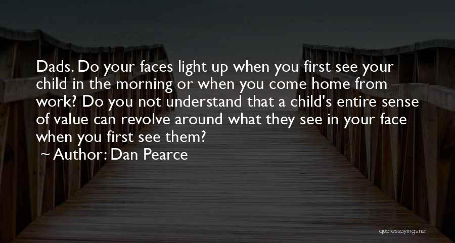 Love Morning Quotes By Dan Pearce