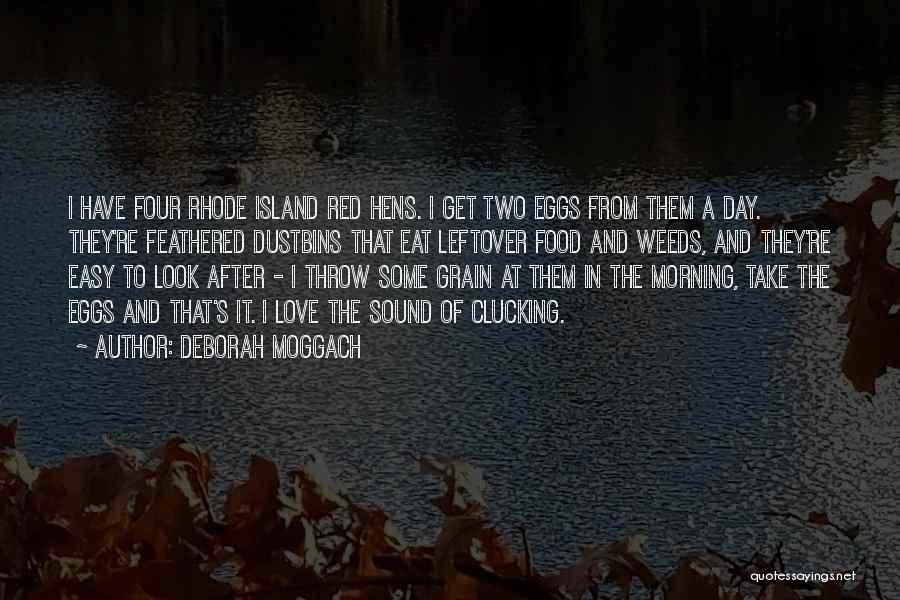 Love Morning Quotes By Deborah Moggach