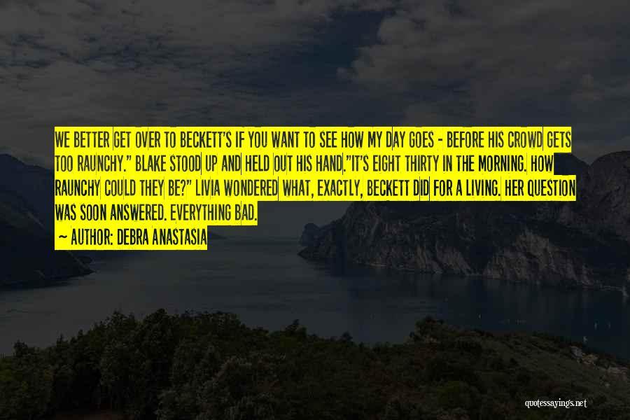 Love Morning Quotes By Debra Anastasia