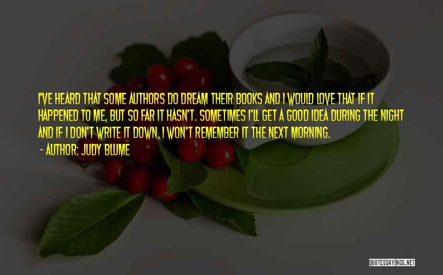 Love Morning Quotes By Judy Blume