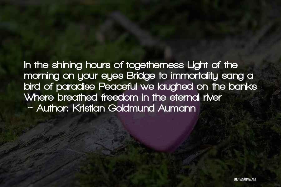 Love Morning Quotes By Kristian Goldmund Aumann