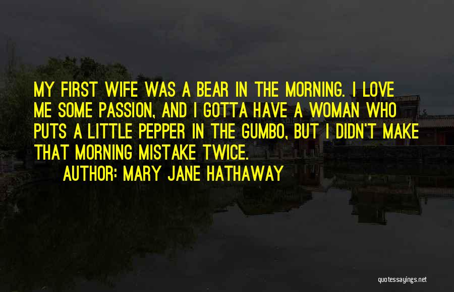 Love Morning Quotes By Mary Jane Hathaway