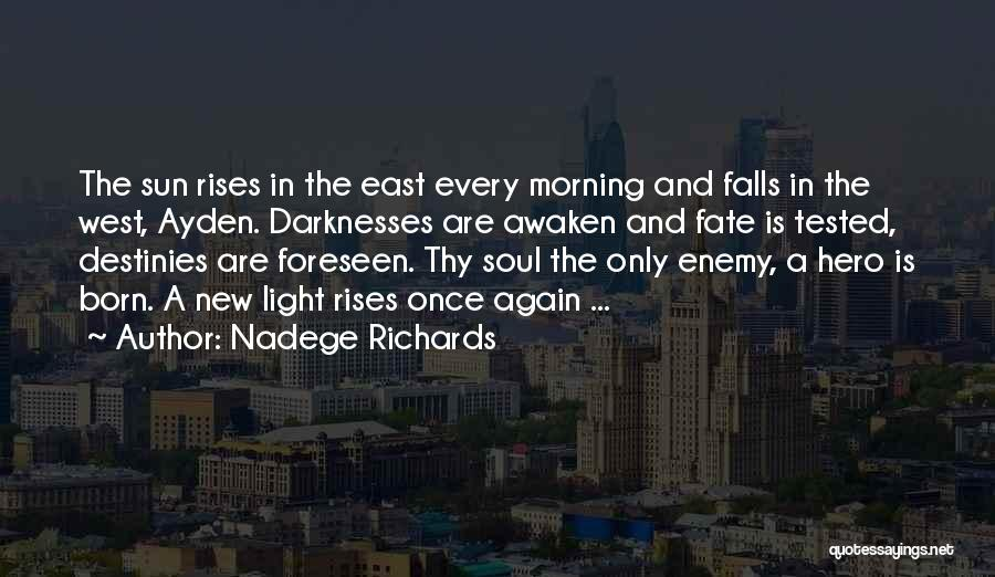 Love Morning Quotes By Nadege Richards