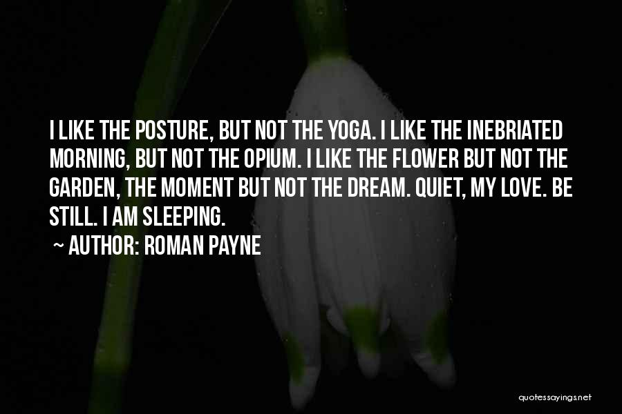 Love Morning Quotes By Roman Payne