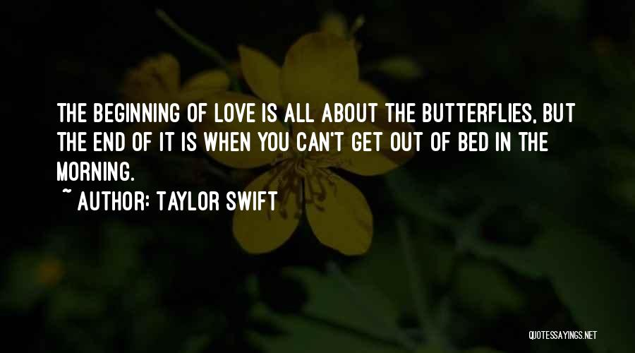 Love Morning Quotes By Taylor Swift