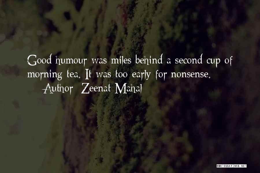 Love Morning Quotes By Zeenat Mahal