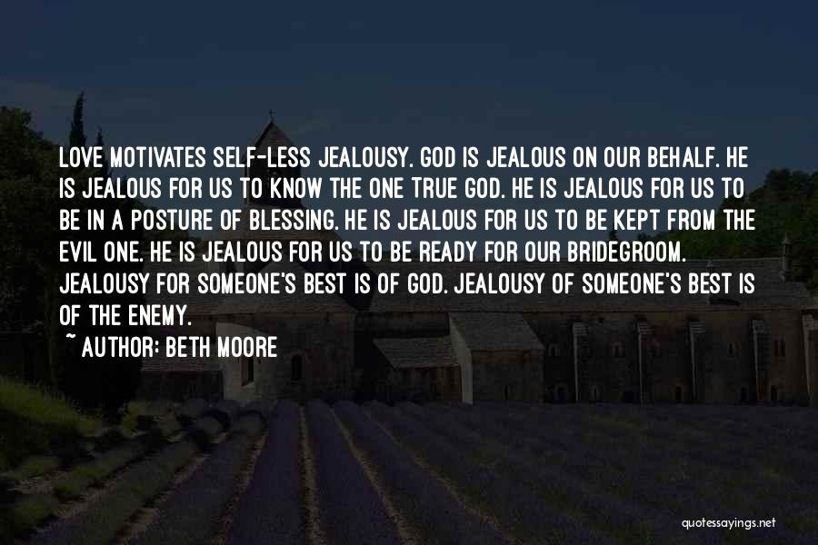 Love Motivates Quotes By Beth Moore