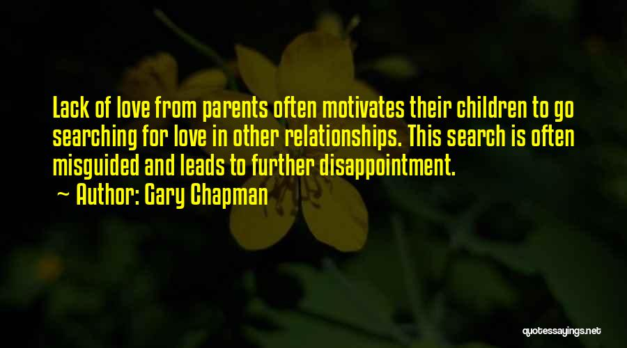 Love Motivates Quotes By Gary Chapman