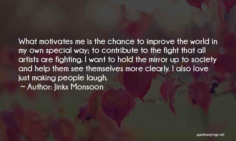 Love Motivates Quotes By Jinkx Monsoon