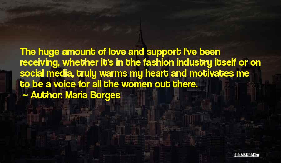 Love Motivates Quotes By Maria Borges