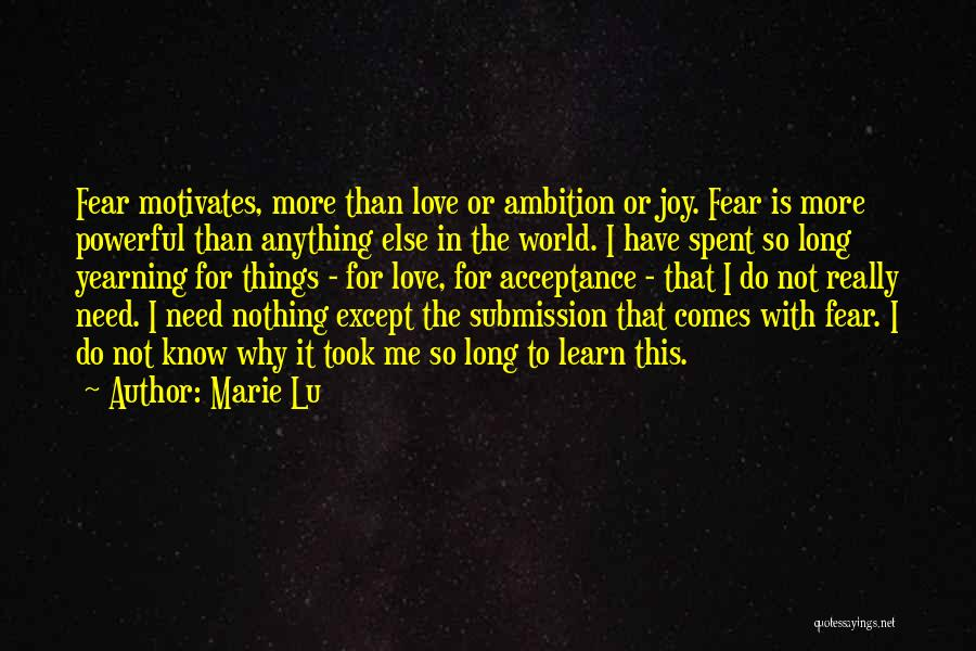 Love Motivates Quotes By Marie Lu