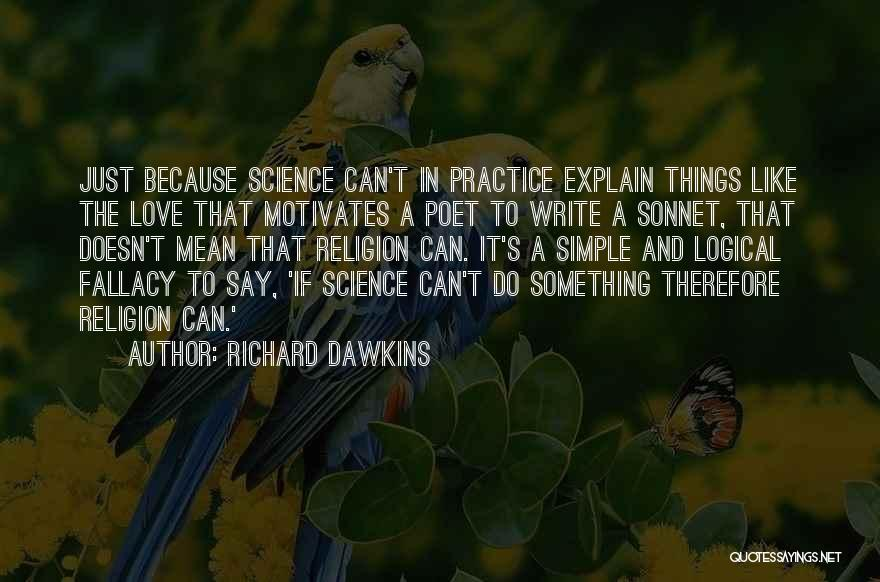 Love Motivates Quotes By Richard Dawkins