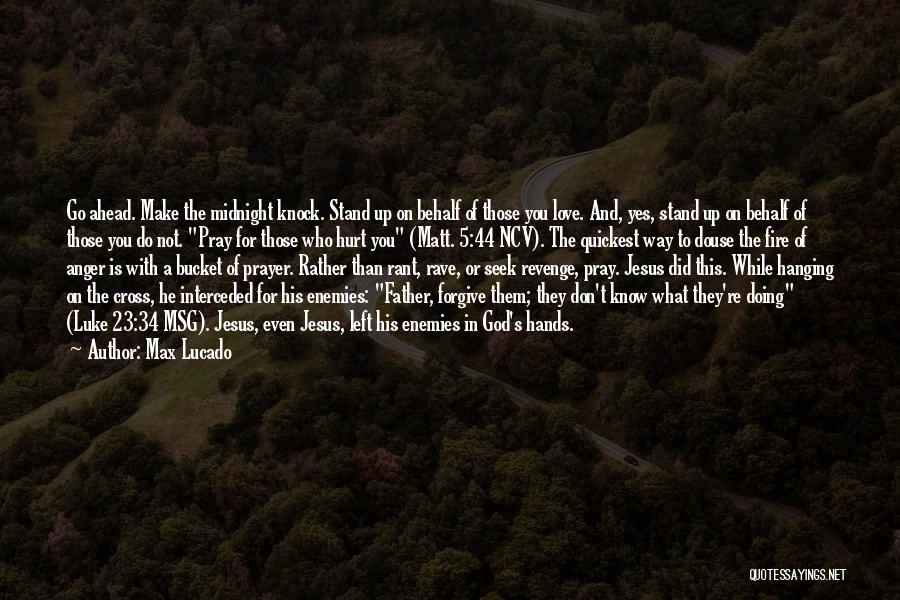 Love Msg Quotes By Max Lucado
