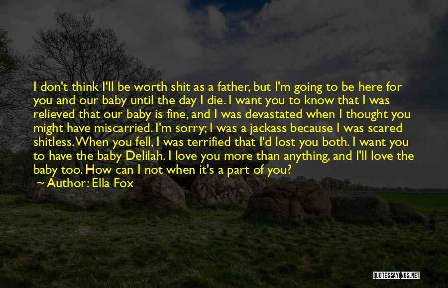 Love My Baby Father Quotes By Ella Fox