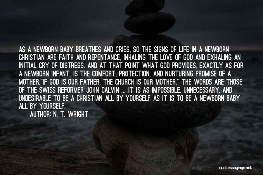 Love My Baby Father Quotes By N. T. Wright