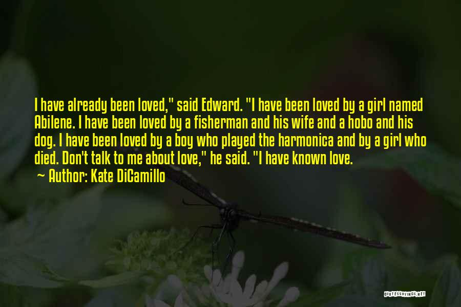 Love My Fisherman Quotes By Kate DiCamillo