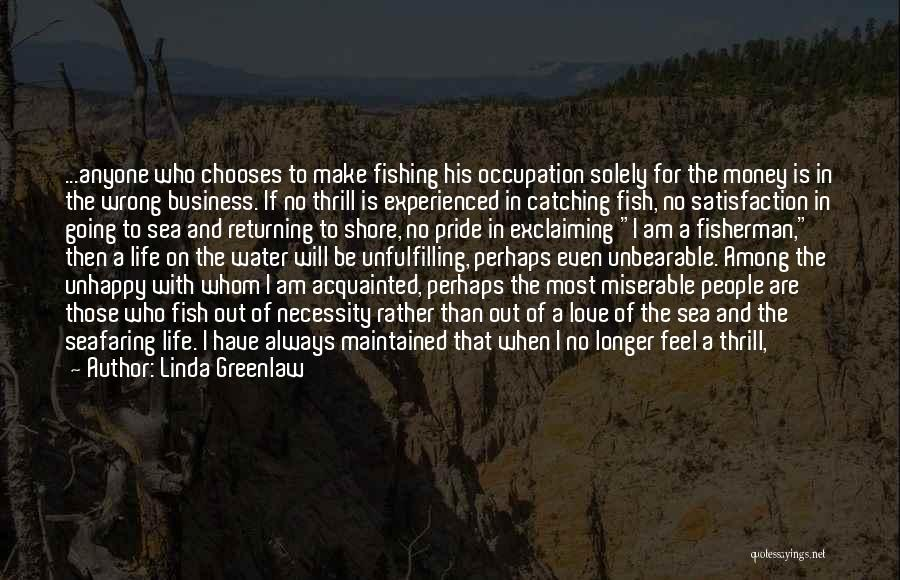 Love My Fisherman Quotes By Linda Greenlaw
