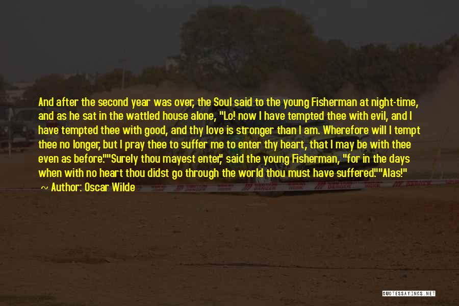 Love My Fisherman Quotes By Oscar Wilde