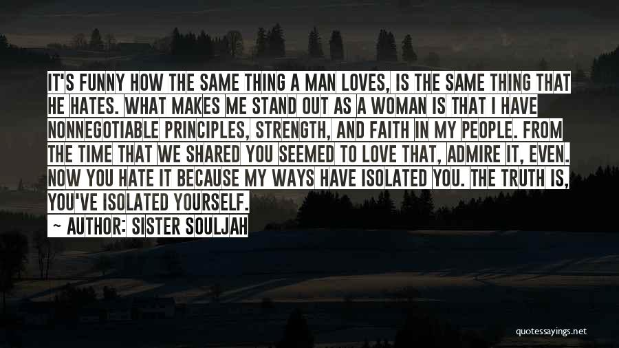 Love My Sister Funny Quotes By Sister Souljah