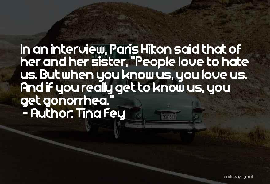 Love My Sister Funny Quotes By Tina Fey