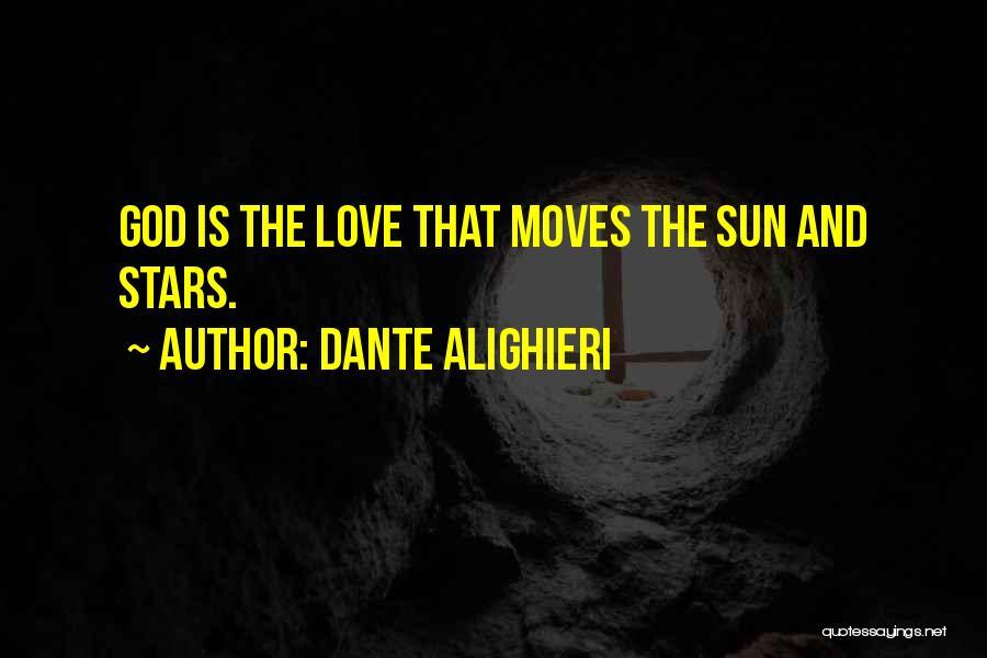 Love N Stars Quotes By Dante Alighieri