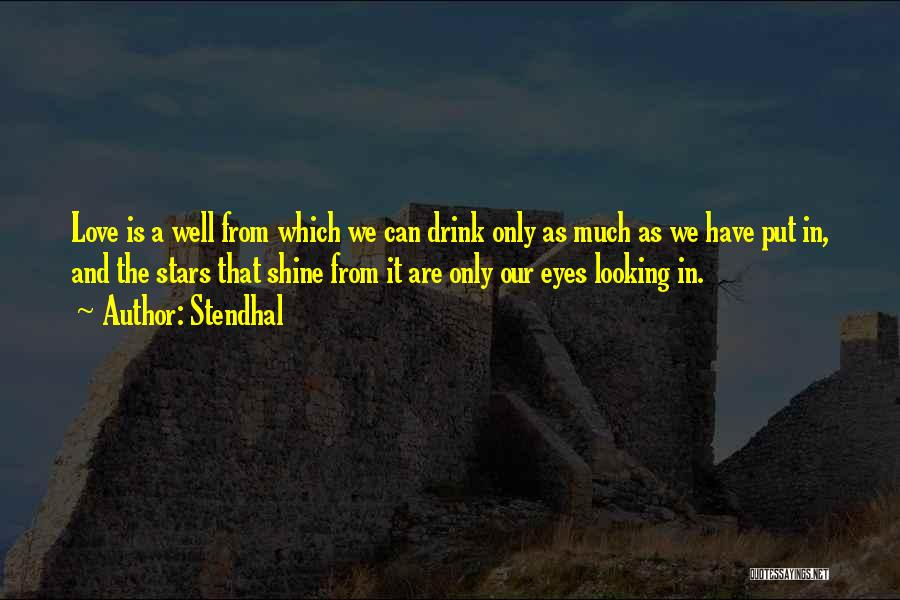 Love N Stars Quotes By Stendhal