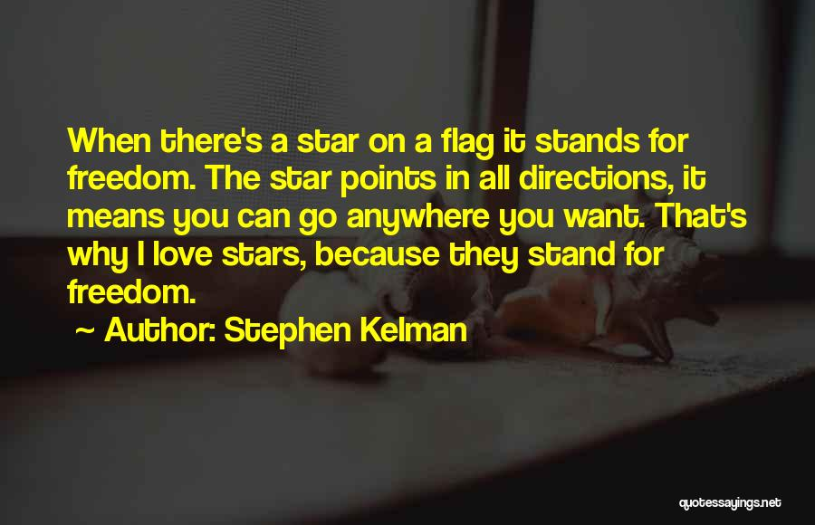 Love N Stars Quotes By Stephen Kelman