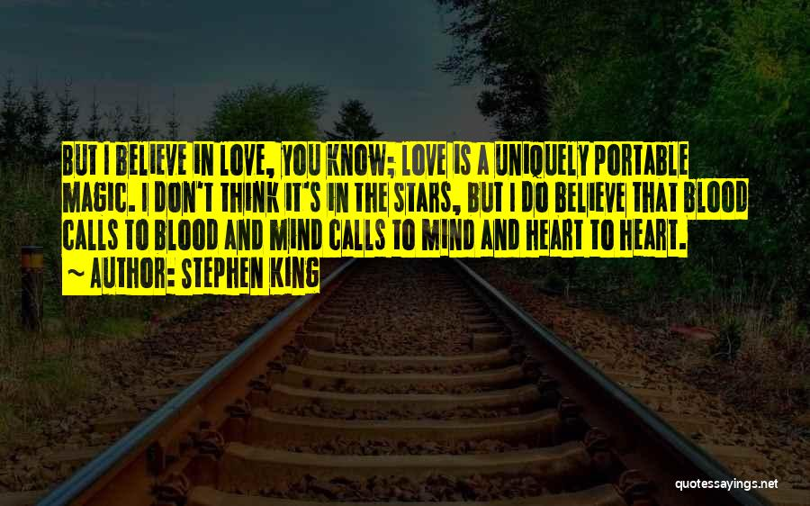 Love N Stars Quotes By Stephen King