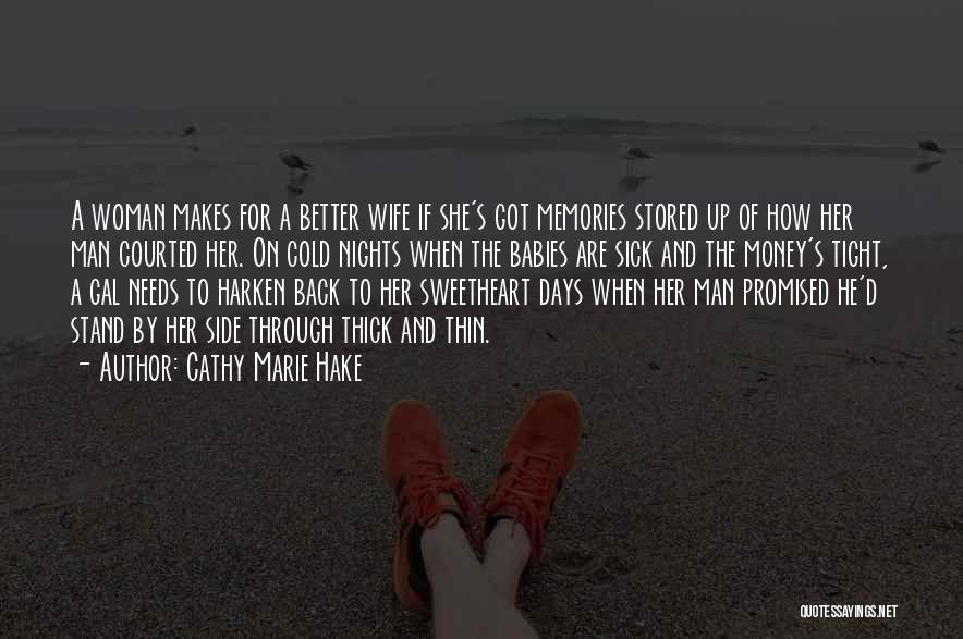 Love Needs Money Quotes By Cathy Marie Hake