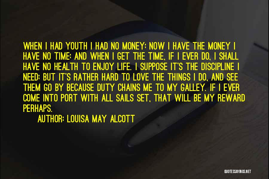 Love Needs Money Quotes By Louisa May Alcott