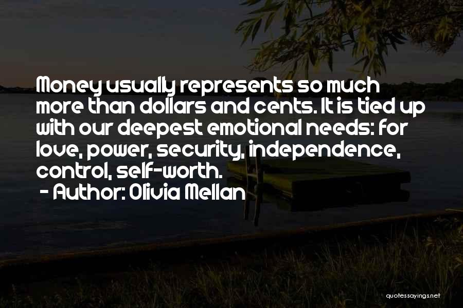 Love Needs Money Quotes By Olivia Mellan