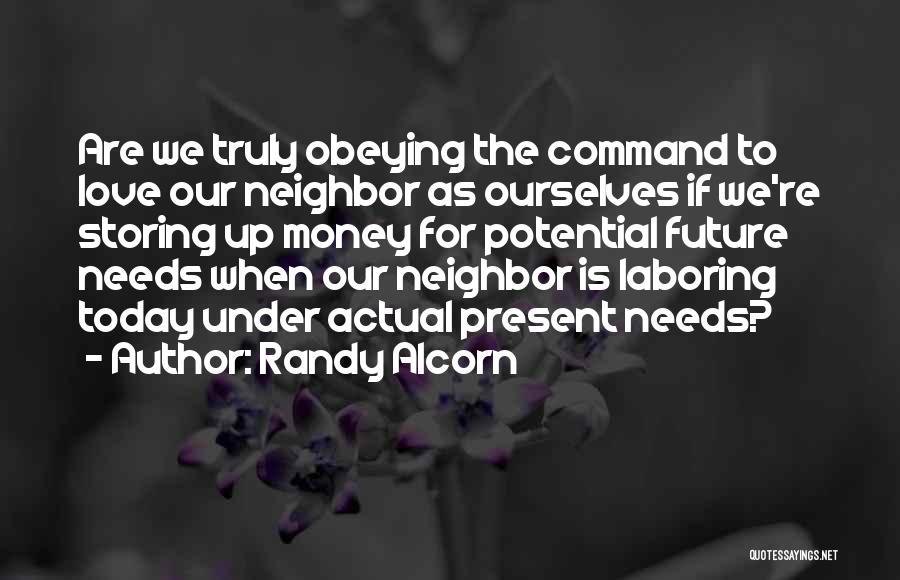 Love Needs Money Quotes By Randy Alcorn