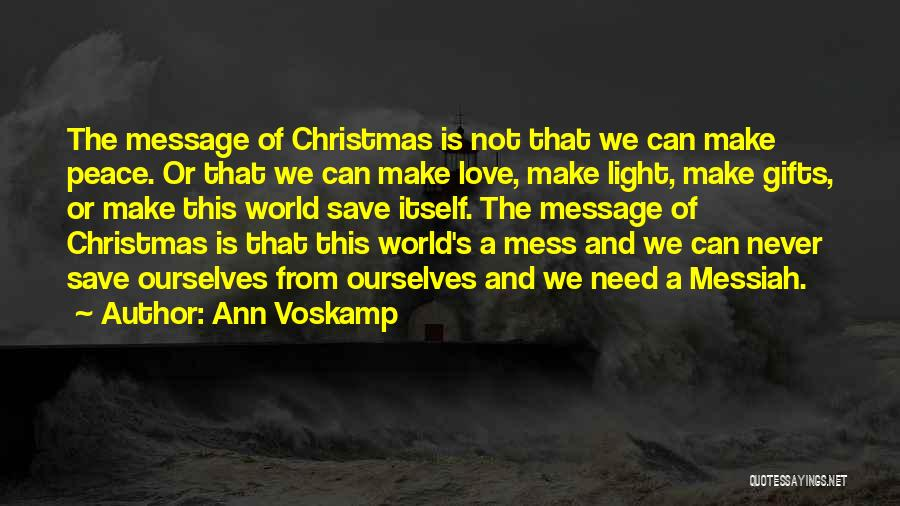 Love Needs Quotes By Ann Voskamp